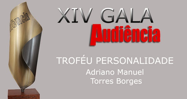 ADRIANO MANUEL TORRES BORGES, TROFÉU PERSONALIDADE 2018