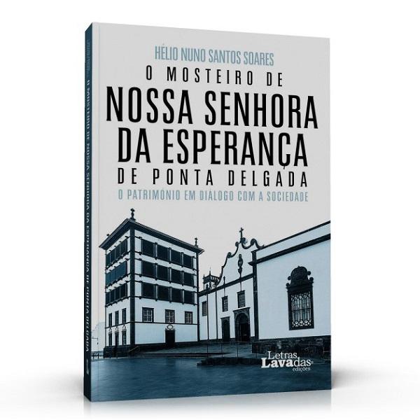 Livro sobre o Mosteiro de Nossa Senhora da Esperança
